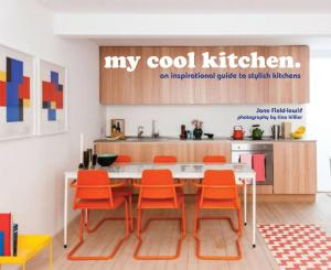 My Cool Kitchen by Jane Field-Lewis
